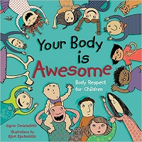 Your Body Is Awesome - body acceptance for kids